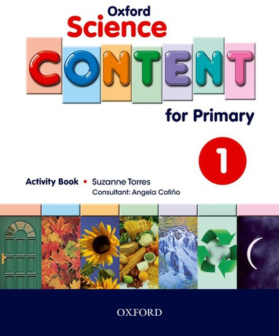Oxford Science Content for Primary 1. Activity Book