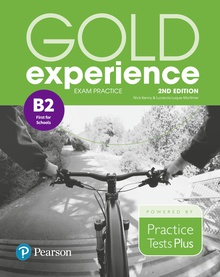 Gold Experience 2nd Edition Exam Practice: Cambridge English First for Schools (B2)