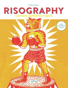RISOGRAPHY -LOVING IMPERFECTIONS-