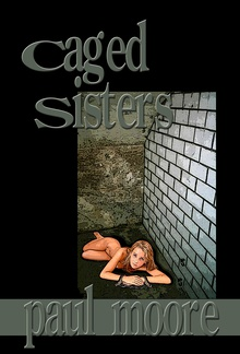 Caged Sisters