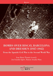 Bombs over Biscay, Barcelona and Dresden