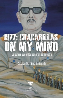 1977: CHACARILLAS On my mind