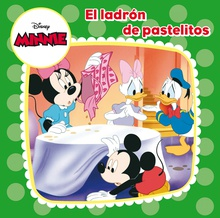 Minnie Mouse. El ladrón de pastelitos