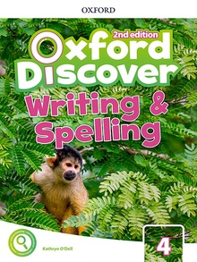 Oxford Discover 4. Writing and Spelling Book 2nd Edition