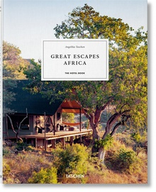 Great Escapes Africa. The Hotel Book, 2019 Edition