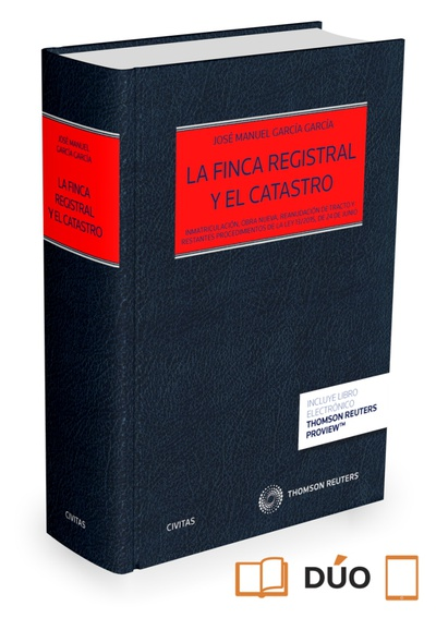 La finca registral y el catastro (Papel + e-book)