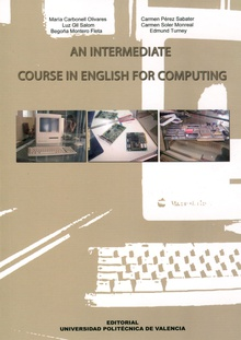 AN INTERMEDIATE COURSE IN ENGLISH FOR COMPUTING