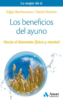 Los beneficios del ayuno. Ebook