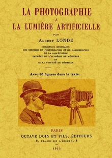 La photographie a la lumiere artificielle