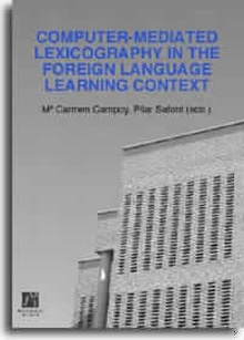 Computer-mediated lexicography in the foreign language learning context