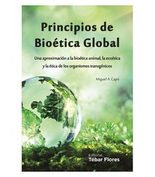 PRINCIPIOS DE BIOÉTICA GLOBAL