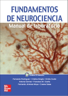 Fundamentos de Neurociencia.Manual de Laboratorio. Incluye CD interactiv o