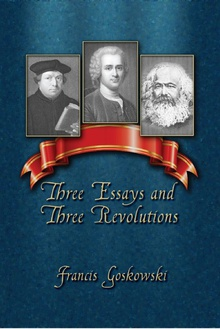 Three Essays and Three Revolutions
