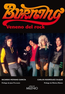 Burning. Veneno del rock