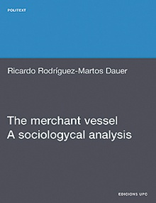 The merchant vessel. A sociologycal analysis