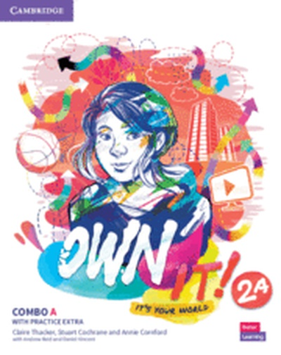 Own it!. Combo A Student's Book and workbook with Practice Extra. Level 2