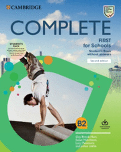 Complete First for Schools Second edition. Student's Book Pack (SB wo answers w Online Practice and WB wo answers w Audio Download).