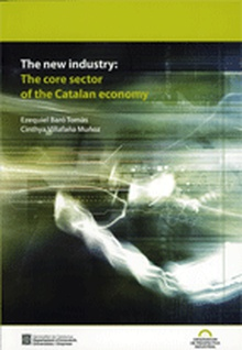 new industry: The core sector of the Catalan economy/The