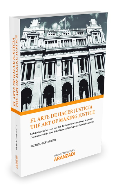 El arte de hacer justicia/The art of making justice