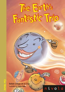 The Earth's Fantastic Trip