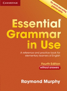 Essential Grammar in Use without Answers 4th Edition