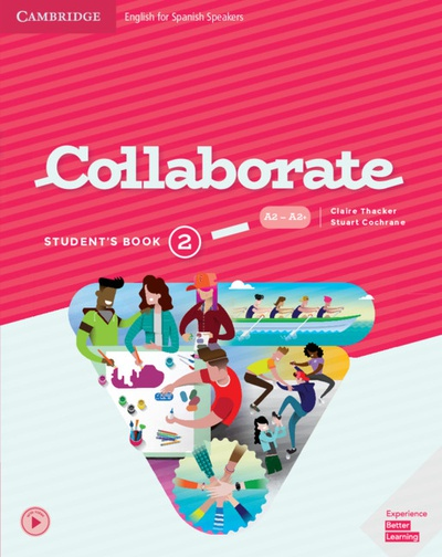 Collaborate. Student's Book. Level 2