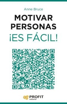 Motivar personas ¡es facil! Ebook