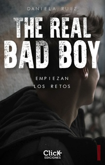 The Real  Bad Boy.  Empiezan los retos