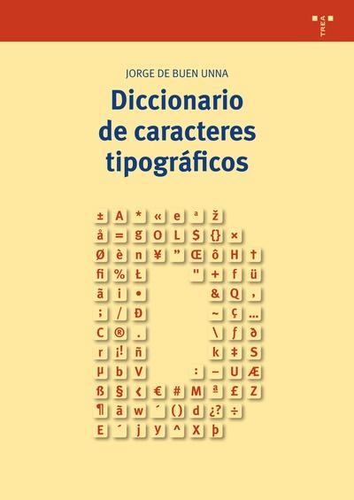 Diccionario de caracteres tipográficos :: Libelista