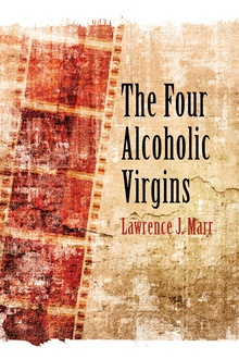 The Four Alcoholic Virgins