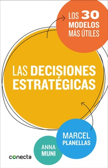 Las decisiones estratégicas