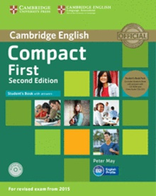 Compact First Student's Book Pack (Student's Book with Answers with CD-ROM and Class Audio CDs(2)) 2nd Edition