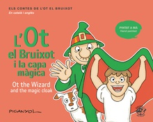 L'Ot el Bruixot i la capa màgica - Ot the wizard and the magic cloak