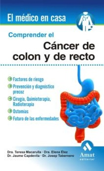 Comprender el cáncer de colon y recto. Ebook