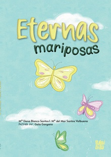 Eternas mariposas
