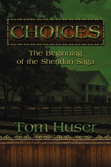 Choices: The Beginning of the Sheridan Saga