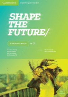 Shape the Future. Student's Book. Level 1