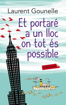 Et portaré a un lloc on tot és possible