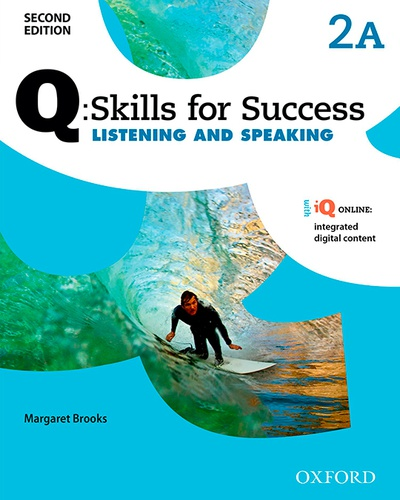 Q Skills for Success (2nd Edition). Listening & Speaking 2. Split Student's Book Pack Part A