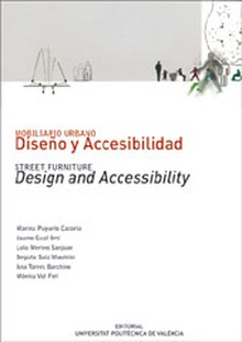MOBILIARIO URBANO: DISEÑO Y ACCESIBILIDAD/STREET FURNITURE: DESIGN AND ACCESSIBILITY