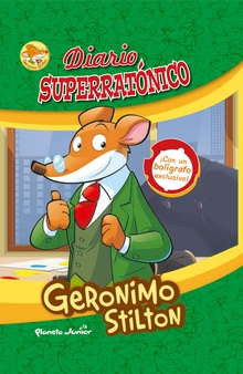 Geronimo Stilton. Diario superratónico