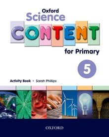Oxford Science Content for Primary 5. Activity Book