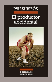 El productor accidental