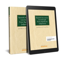 Spanish Succession Law through Forty Significant Judgements  (Papel + e-book)