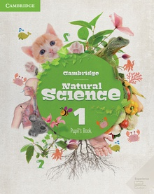 Cambridge Natural Science. Pupil's Book. Level 1