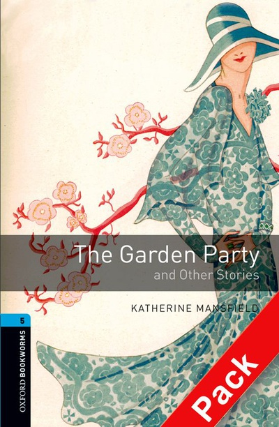 Oxford Bookworms 5. The Garden Party and other Stories CD Pack