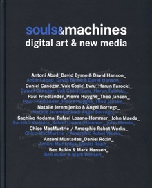 Machines & souls. Digital Art and New Media