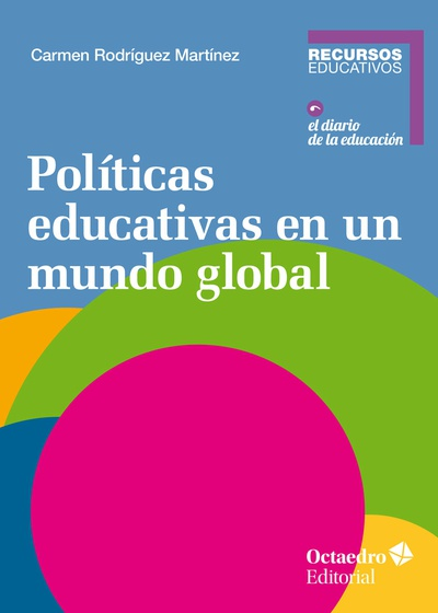 Pol'ticas educativas en un mundo global