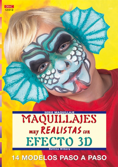Serie Maquillaje nº 12. MAQUILLAJES MUY REALISTAS CON EFECTO 3D