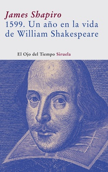 1599. Un año en la vida de William Shakespeare